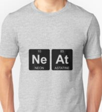 Ne At - Neat - Periodic Table - Chemistry T-Shirt