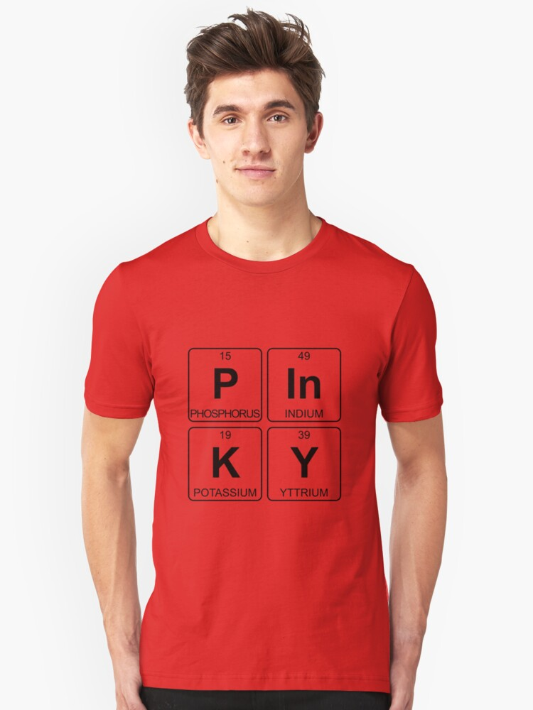P In K Y - Pinky - Periodic Table - Chemistry Unisex T-Shirt Front