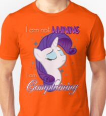 Not Whining T-Shirt