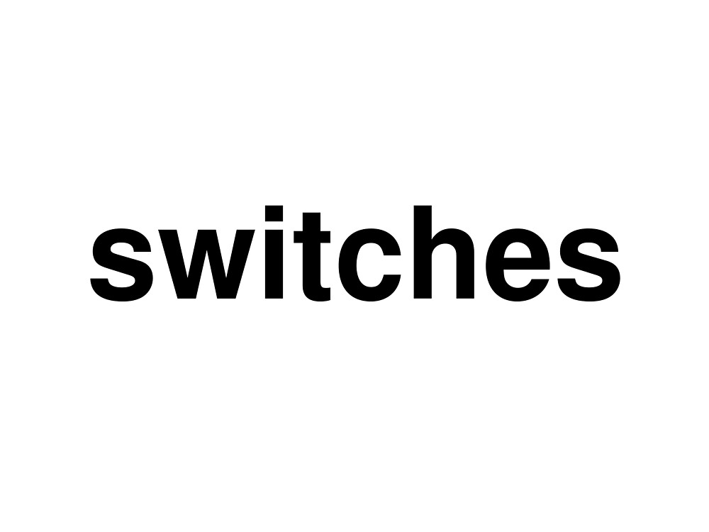 switches by ninov94