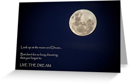 Look at the Moon and Dream by Elysian Photography ~ Art from the Heart