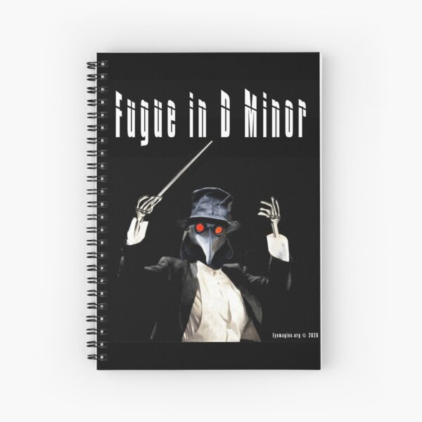 Fugue in D Minor Spiral Notebook