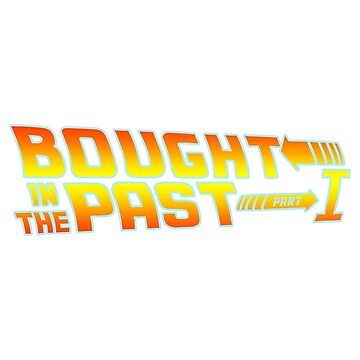 Bought in the Past by gazwefc