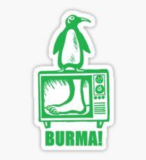 "Monty Python - ""BURMA!"" Sticker"