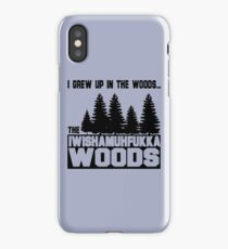 Funny Sayings- I Wish a Mother Fucker Woods iPhone Case/Skin