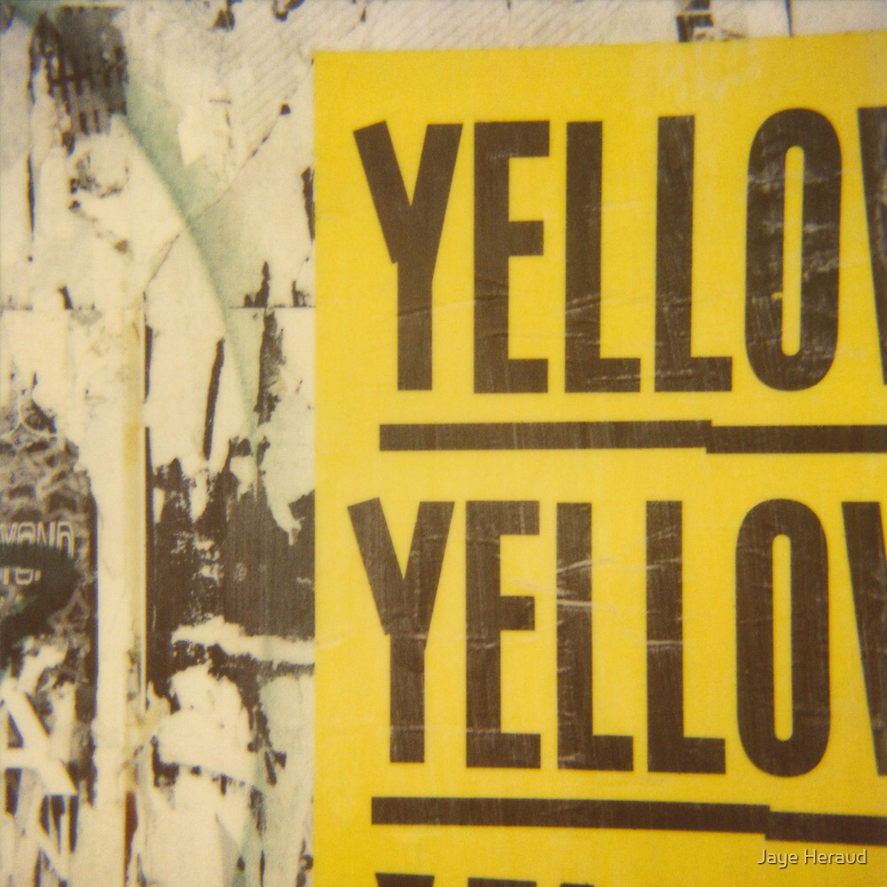 yellow by Jaye Heraud