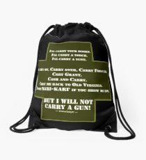 I Will Not Carry a Gun Drawstring Bag