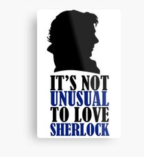 Not Unusual - Sherlock Metal Print