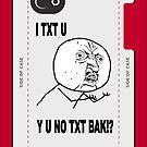Y U NO [X] Guy MEME by DamianL