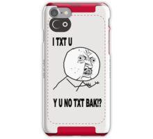 Y U NO [X] Guy MEME iPhone Case/Skin