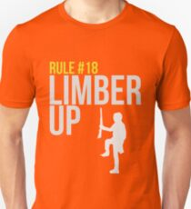 Zombie Survival Guide - Rule #18 - Limber Up Unisex T-Shirt