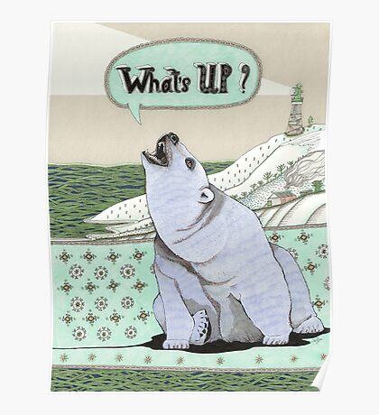 What's Up Bear Poster