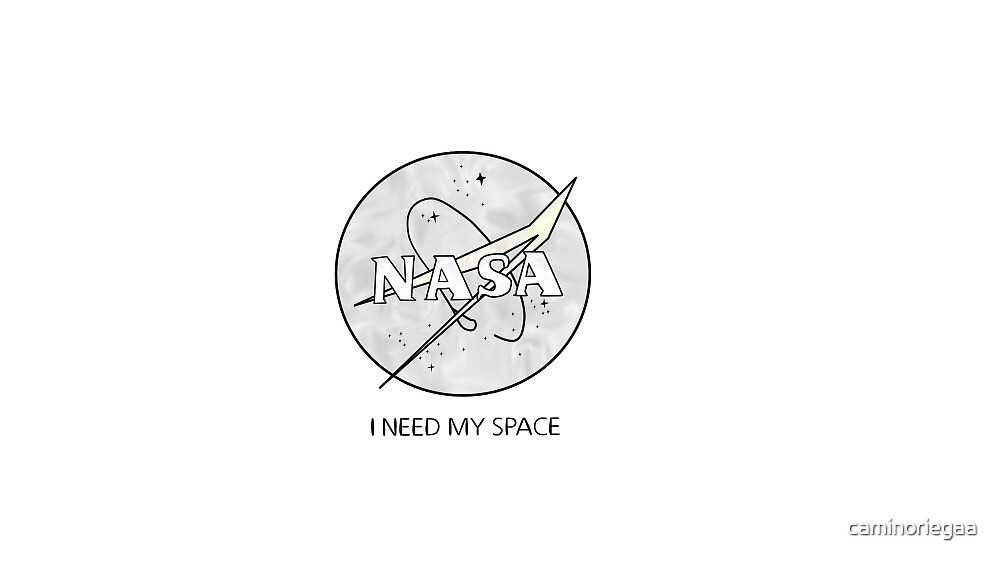 I Need My Space by caminoriegaa
