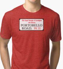 Portobello Rd, London Street Sign Tri-blend T-Shirt