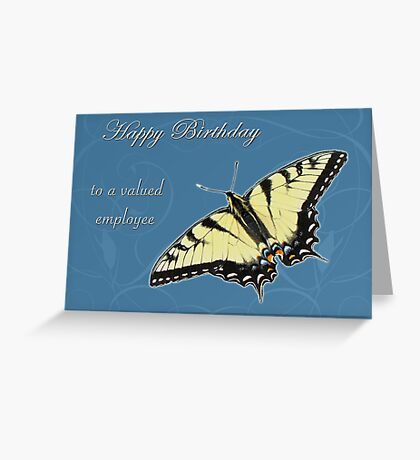 Employee Birthday Card - Tiger Swallowtail Butterfly Greeting Card