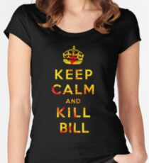 Keep Calm and Kill Bill Women's Fitted Scoop T-Shirt