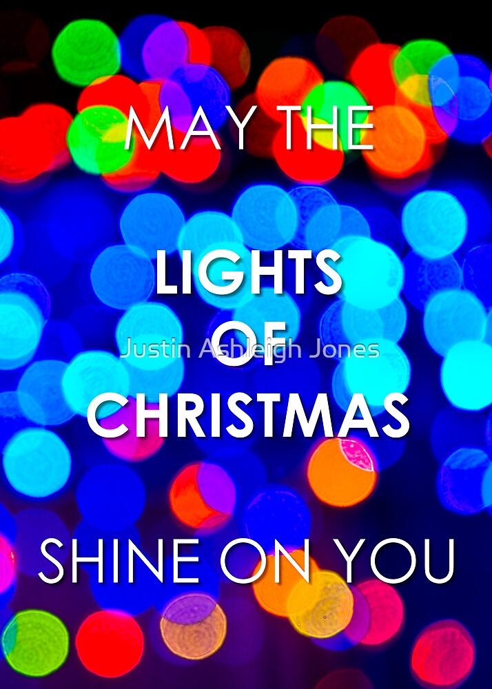 Shine On You (Ballarat Christmas Lights) by Justin Ashleigh Jones