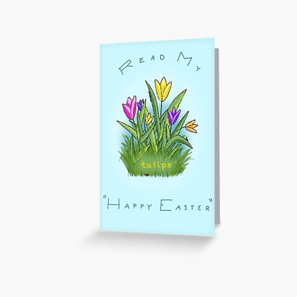 Read My Tulips Happy Easter Greeting Card