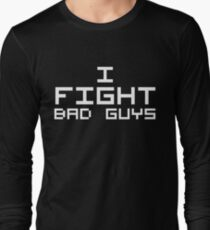 I Fight Bad Guys (Reversed Colours) Long Sleeve T-Shirt