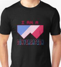 I Am A Conversation 2 T-Shirt