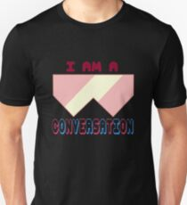 I Am A Conversation T-Shirt