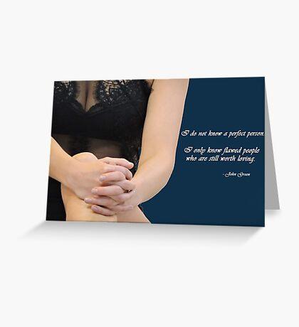 Flawed People Greeting Card