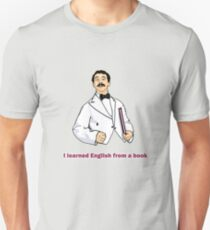 "Manuel ""I learned English..."" Unisex T-Shirt"