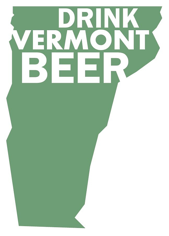 Drink Vermont Beer by Four4Life