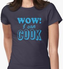 WOW! I CAN COOK! (funny chef shirt!) T-Shirt