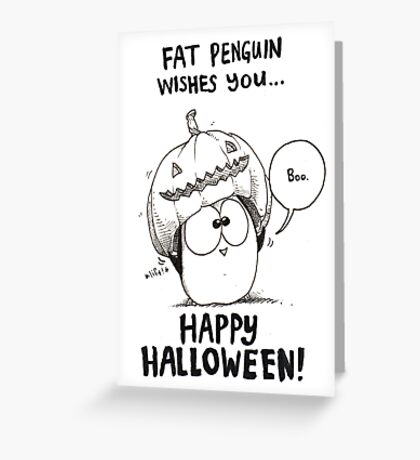 Fat Penguin says Happy Halloween! Greeting Card