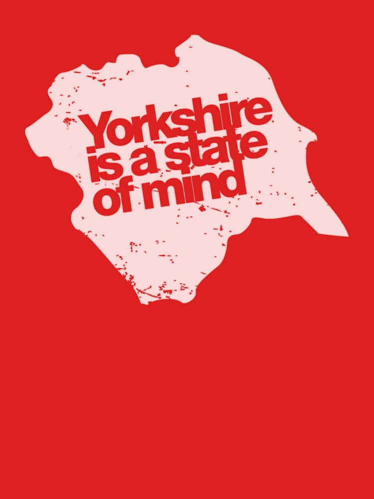 Yorkshire is a state of mind - White by luuduud
