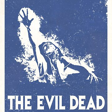The Evil Dead (1981) Custom Poster by Rusty100