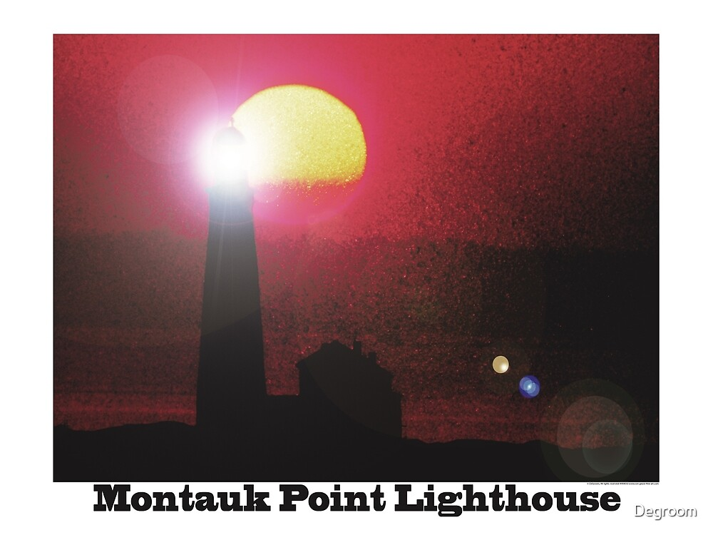 Montauk Point Lighthouse by Degroom