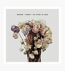 Sleater-Kinney - No Cities to Love Photographic Print