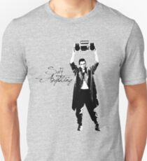 Say Anything - Dobler Unisex T-Shirt