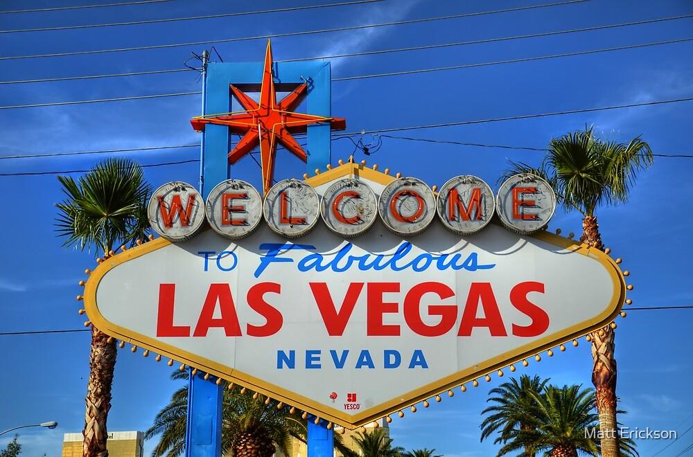 Welcome to Fabulous Las Vegas by Matt Erickson