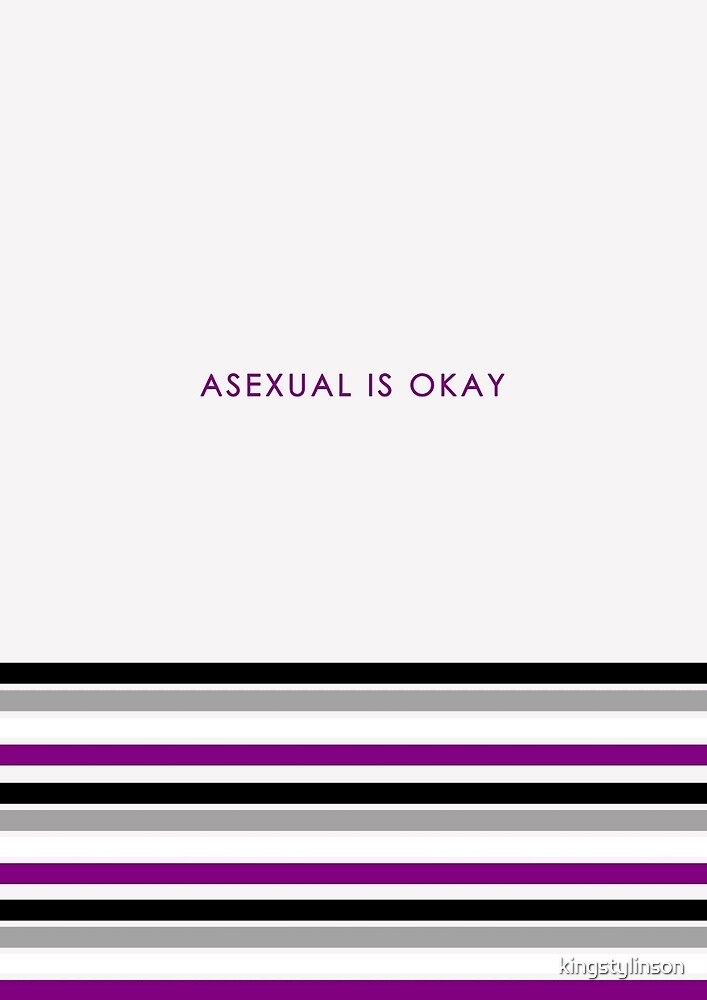 Asexual Is Okay by kingstylinson