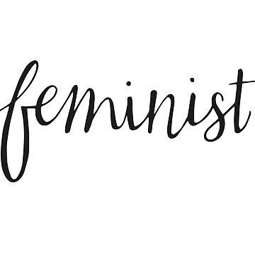 Feminist  by taliaabramson