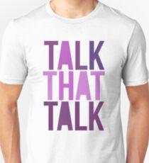 Talk That Talk Unisex T-Shirt