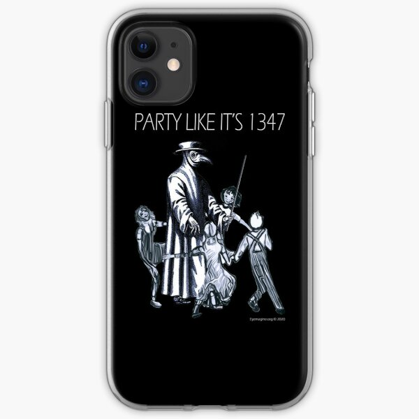 Party Like It's 1347 Again iPhone Soft Case