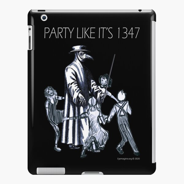 Party Like It's 1347 Again iPad Snap Case