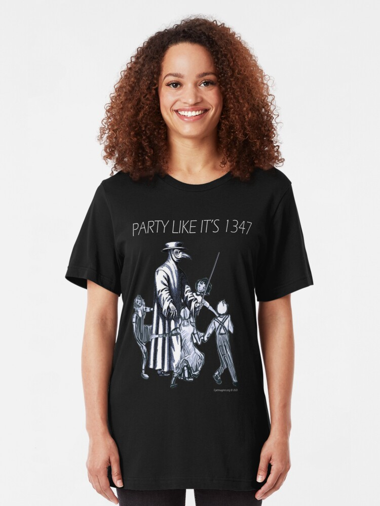 Alternate view of Party Like It's 1347 Again Slim Fit T-Shirt