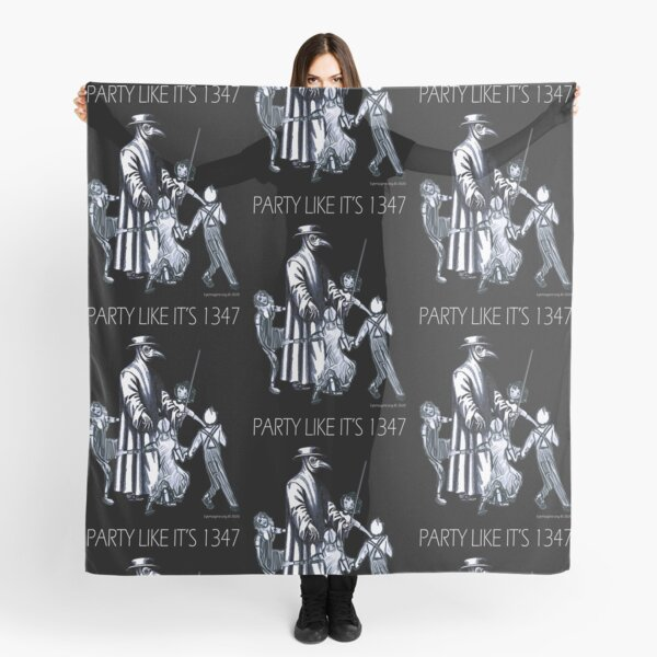 Party Like It's 1347 Again Scarf