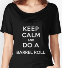 Keep Calm and Do a Barrel Roll Women's Relaxed Fit T-Shirt