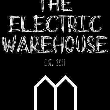 Electric Warehouse est. 2011 by WadeEvansMusic