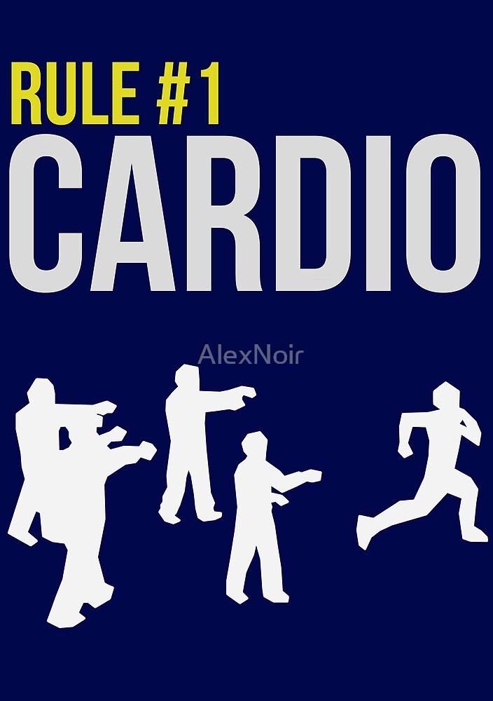 Zombie Survival Guide - Rule #1 Cardio von AlexNoir