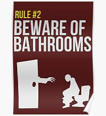 Zombie Survival Guide - Rule #2 - Beware of Bathrooms  Poster