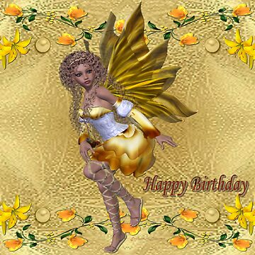 Happy Birthday (Golden Fairy) by EnchantedDreams