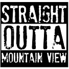 Straight Outta Mountain View by Cecilia Carr