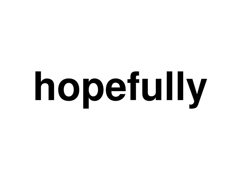 hopefully by ninov94